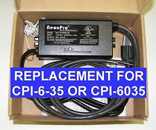 CPI Advanced CPI-6-35 6,000 volt 35mA REPLACEMENT Neon transformer power supply