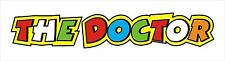 46 The Doctor (The Doctor) Sticker Decal Graphic Vinyl Label