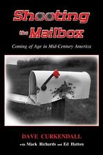 SHOOTING THE MAILBOX: Coming of Age in Mid-Century America