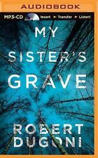 The Tracy Crosswhite: My Sister's Grave 1 by Robert Dugoni (2014, MP3 CD,...