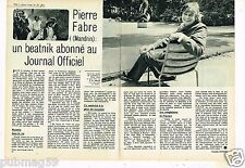 Coupure de Presse Clipping 1972 (2 pages) Pierre Fabre .... Mandrin
