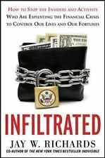 Infiltrated: How to Stop the Insiders and Activists Who Are Exploiting the Finan