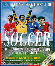 """The Ultimate Encyclopedia of Soccer """"AS NEW"""" Book"""