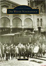 Fachbuch Der Wiener Nordbahnhof, tolles Buch mit vielen Bildern, NEU. ÖBB