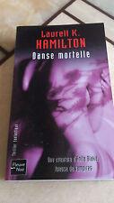 Laurell K. Hamilton - Danse mortelle - Fleuve Noir