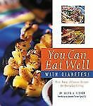 Helen V Fisher - You Can Eat Well With Diabetes (2004) - Used - Trade Paper