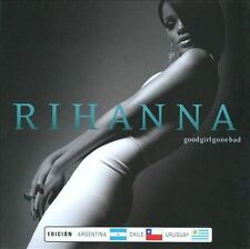 Good Girl Gone Bad - Rihanna