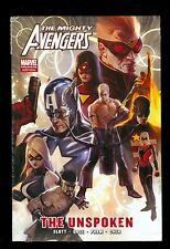 MIGHTY AVENGERS -- The Unspoken HC -- Hardcover
