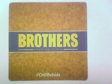 LIMITED THAI ISSUE - BROTHERS Premium Cider - Beermat/ Coaster - Chill Outside