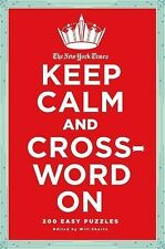 Keep Calm and Crossword On by Will Shortz (2011, Paperback)