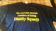 T Shirt LARGE, My Exercise Routine Consist of Diddly Sqaut Shirt, L@@K