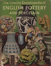 (Andre Deutsch) The concise encyclopedia of English pottery and porcelain 1957