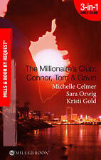 The Millionaire's Club: Connor, Tom & Gavin (Mills & Boon by Request)-ExLibrary