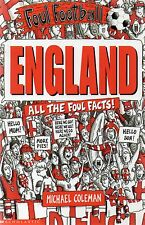Foul Football - England by Michael Coleman (Paperback, 2006)