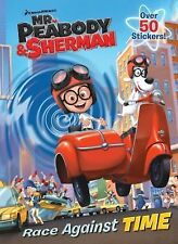 Super Color with Stickers Ser.: Race Against Time (Mr. Peabody and Sherman)...