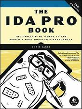 The IDA Pro Book : The Unofficial Guide to the World's Most Popular...