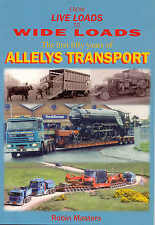 From Live Loads to Wide Loads The first fifty years of Alleys Transport