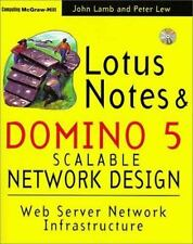 Lotus Notes and Domino 5 Scalable Network Design Lamb, John P., Lew, Peter W. P