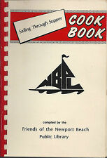 *NEWPORT BEACH CA 1981 SAILING THROUGH SUPPER COOK BOOK *PUBLIC LIBRARY FRIENDS