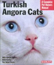 Turkish Angora Cats: Everything About Purchase, Care, Nutrition, Behav-ExLibrary