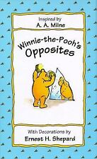 Winnie-the-Pooh's Opposites by Milne, A. A., Good Book