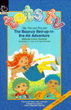 Tots TV - Bouncy Bed Up-in-the-air Adventure by Andrew Davenport (hardback)