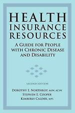 Health Insurance Resources Health Insurance Resources: A Guide for People with