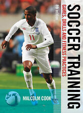 Soccer Training: Games, Drills and Fitness Practices,Malcolm Cook,New Book mon00