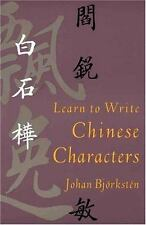 Yale Language: Learn to Write Chinese Characters by Johan Bjorksten (1994,...