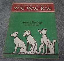 Wig Wag Rag 1911 Dog Colorful Piano Solo Harry C. Thompson Sheet Music Ragtime