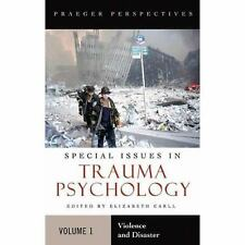 Trauma Psychology [2 volumes]: Issues in Violence, Disaster, Health, and Illness