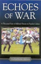 Echoes of War: A Thousand Years of Military History in Popular Culture-ExLibrary