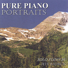 Pure Piano Portraits Jeff Bjorck Audio CD