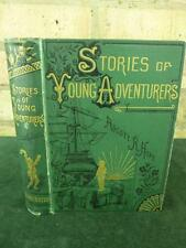 Stories of young Adventurers Ascott hope 1881 edition hardback good condition