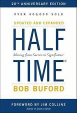 Halftime : Moving from Success to Significance by Bob P. Buford (2015,...