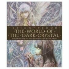 The World of the Dark Crystal: The Collector's Edition, Brian Froud, Good Book