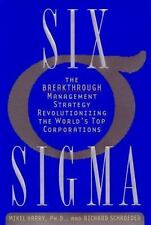 Six Sigma, The Breakthrough Management Strategy Revolutionizing The World's Top