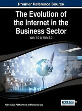 The Evolution of the Internet in the Business Sector : Web 1. 0 to Web 3. 0...