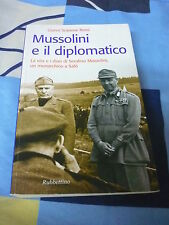 MUSSOLINI E IL DIPLOMATICO GIANNI S. ROSSI RUBBETTINO