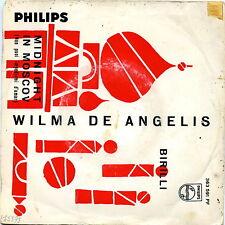 WILMA DE ANGELIS BIRILLI NON PUOI IMPEDIRMI D'AMAR VG+ VG+