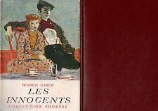 Les Innocents / Francis CARCO // Collection Pourpre // 1952 // Graine de pègre