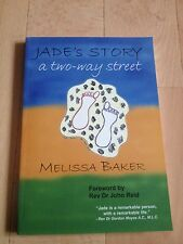 MELISSA BAKER SIGNED BOOK. WITH MUSIC CD. JADE'S STORY A TWO-WAY STREET