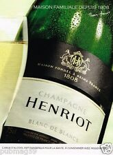 Publicité advertising 2012 Le Champagne Henriot