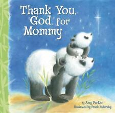 THANK YOU, GOD, FOR MOMMY - FRANK ENDERSBY AMY PARKER (HC) NEW B171