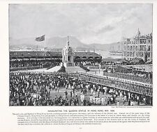 1897 VICTORIAN PRINT ~ INAUGURATING QUEEN'S STATUE HONG KONG CHINA MAY 1896