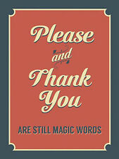 Please and Thank You, Manners Food Home Cafe Pub Etiquette Novelty Fridge Magnet