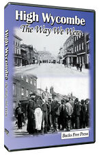 High Wycombe The Way We Were DVD Produced with The Bucks Free Press