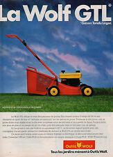 Publicité 1984  OUTILS WOLF la Wolf GTL  Tondeuse à gazon