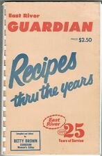 East River Guardian SD 1975 REC Recipes Thru The Years Cookbook Betty Brown RARE