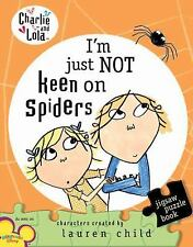 Charlie & Lola: I'm Just Not Keen on Spiders Puzzle book by Child BRAND NEW HC